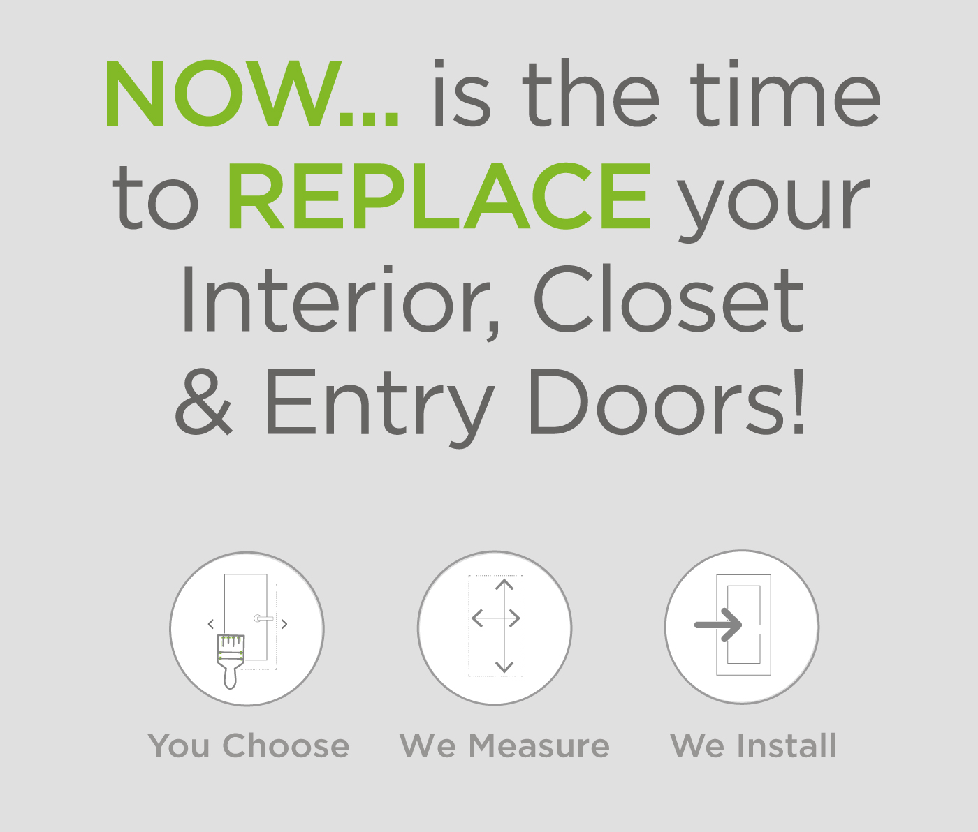 Now is the time to replace your doors!